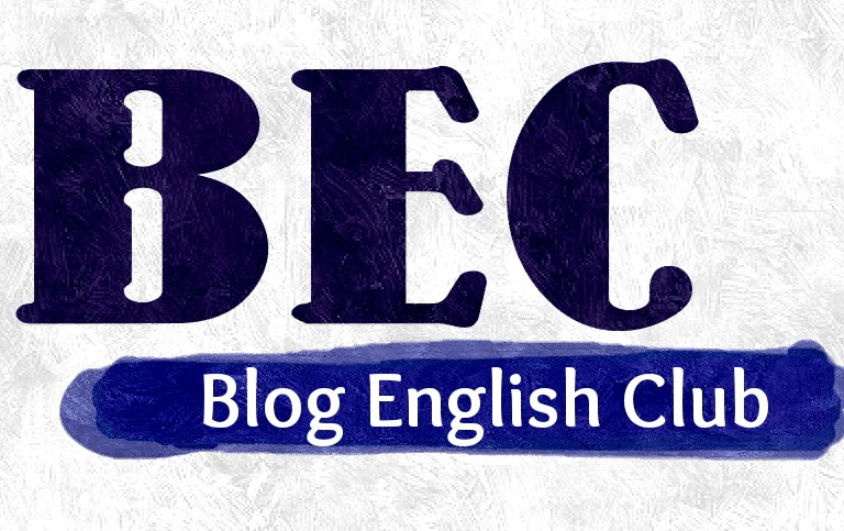 "BEC: What ""Blog English Club"" Means to Me"